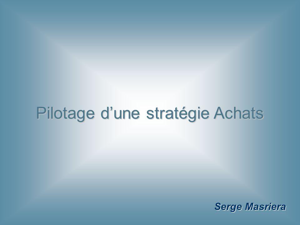Serge Masriera Pilotage dune stratégie Achats