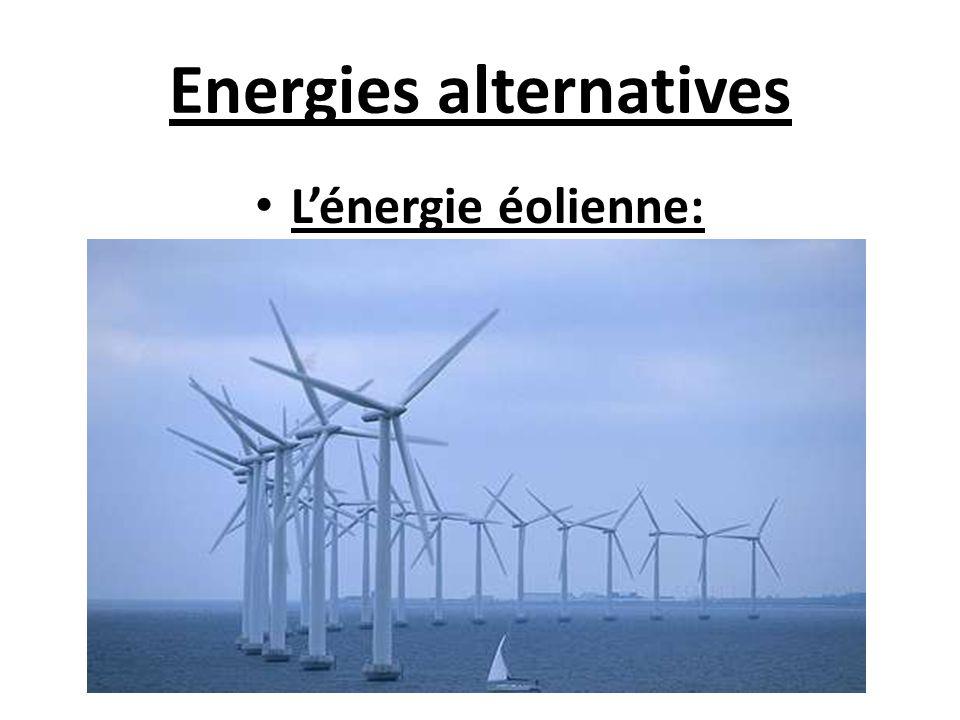 Energies alternatives Lénergie éolienne: