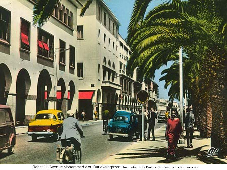 Rabat / L' Avenue Mohammed V ou Dar el-Maghzen Une partie de la Poste et le Cinéma La Renaissance