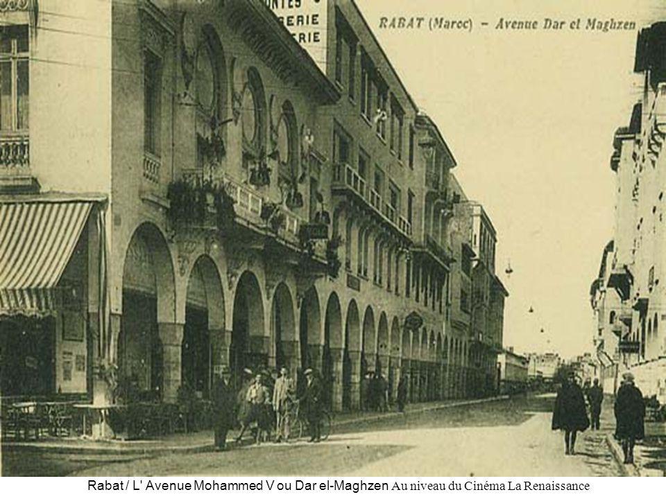 Rabat / L' Avenue Mohammed V ou Dar el-Maghzen Au niveau du Cinéma La Renaissance