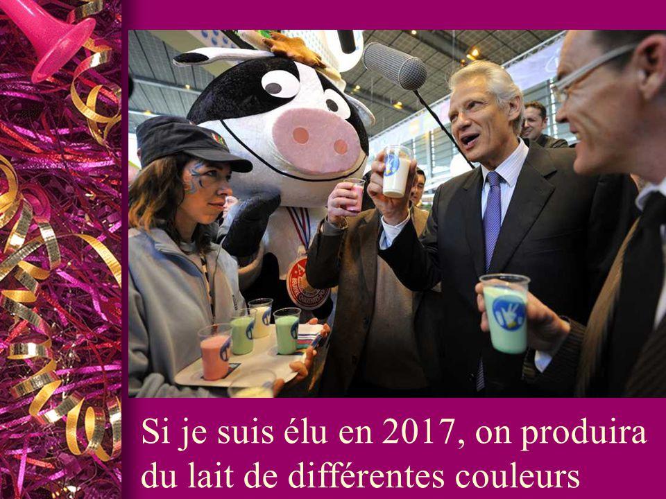 Si je suis élu en 2017, on produira du lait de différentes couleurs