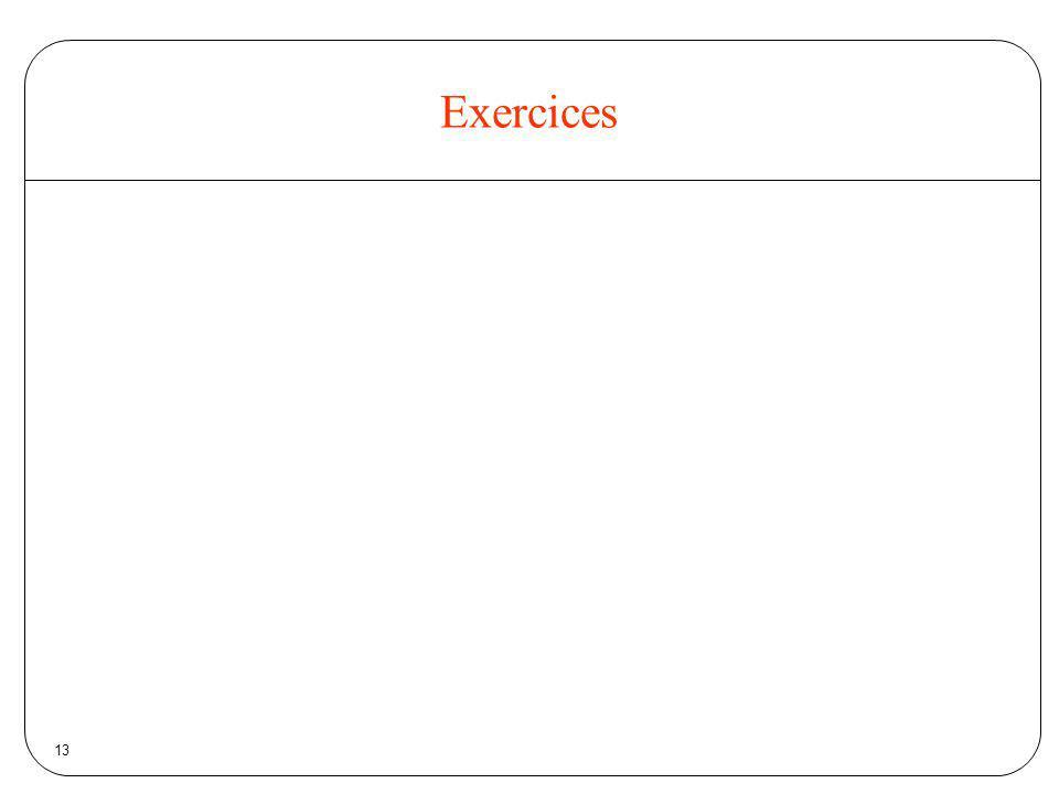13 Exercices