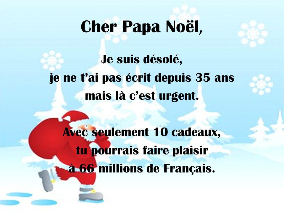 Ma liste de Noël 1.Offrir à Hollande une préretraite définitive à Tulles dès Janvier 2014.