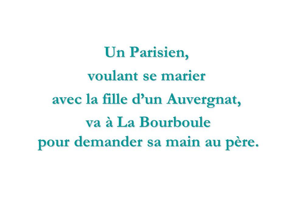 Le Parisien et lAuvergnat…