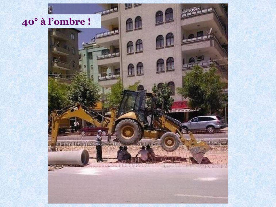 Comment se mettre à lombre sur un chantier ? Voir photo page suivante