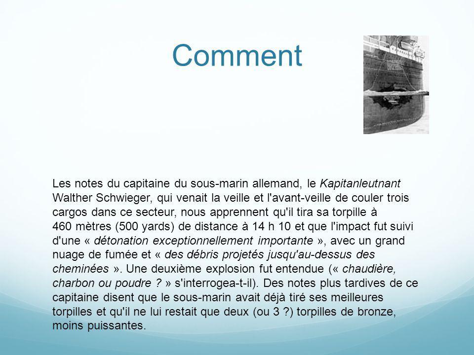 Comment Les notes du capitaine du sous-marin allemand, le Kapitanleutnant Walther Schwieger, qui venait la veille et l'avant-veille de couler trois ca