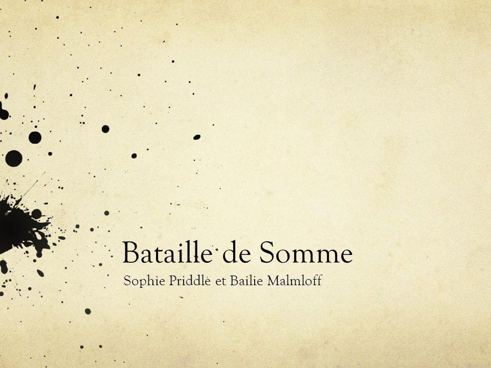 Bataille de Somme Sophie Priddle et Bailie Malmloff