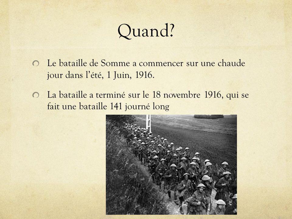 Quand. Le bataille de Somme a commencer sur une chaude jour dans lété, 1 Juin, 1916.