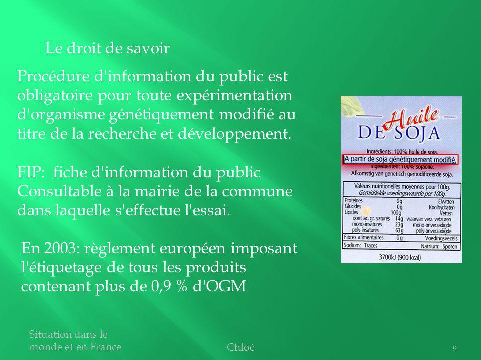 9 Procédure d'information du public est obligatoire pour toute expérimentation d'organisme génétiquement modifié au titre de la recherche et développe