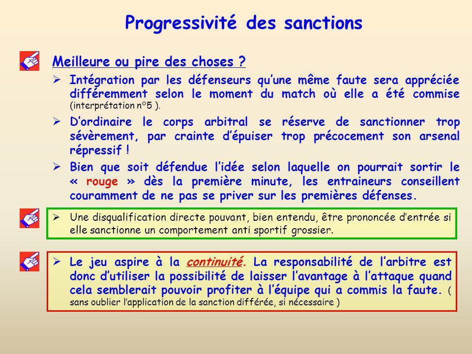 Progressivité des sanctions Meilleure ou pire des choses .