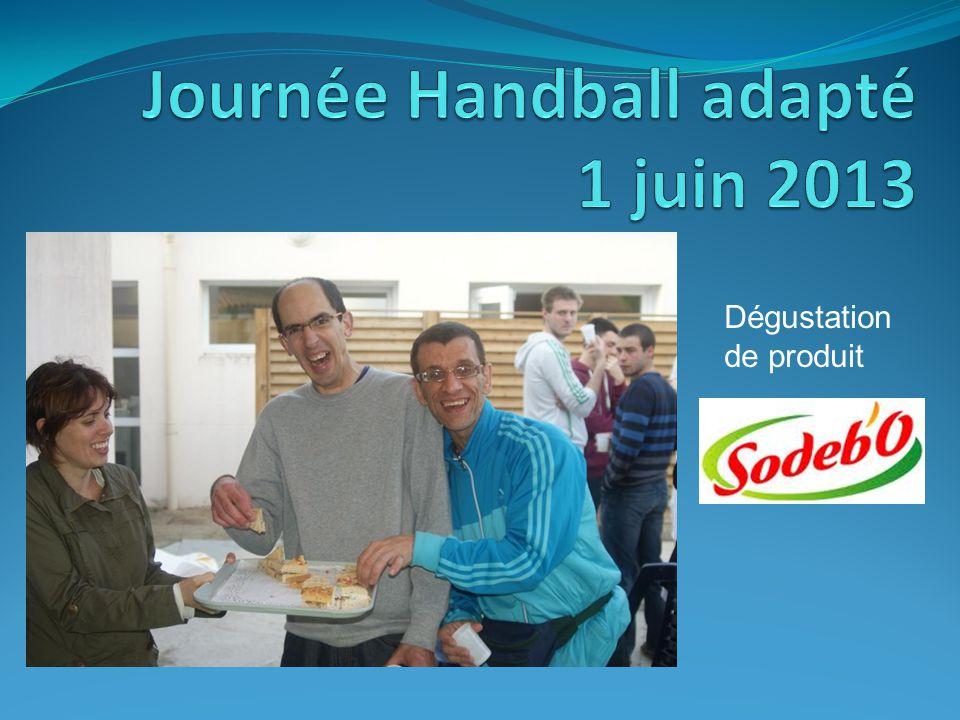 Journée Handball adapté 1 juin 2013 Dégustation de produit