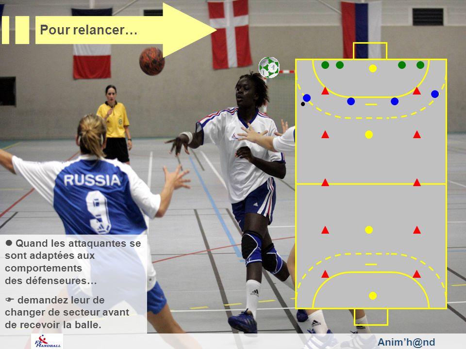 Quand les attaquantes se sont adaptées aux comportements des défenseures… demandez leur de changer de secteur avant de recevoir la balle.