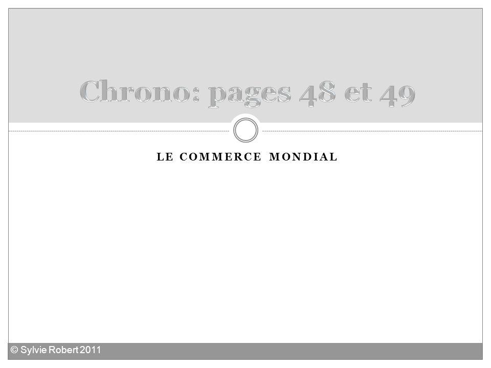 LE COMMERCE MONDIAL © Sylvie Robert 2011