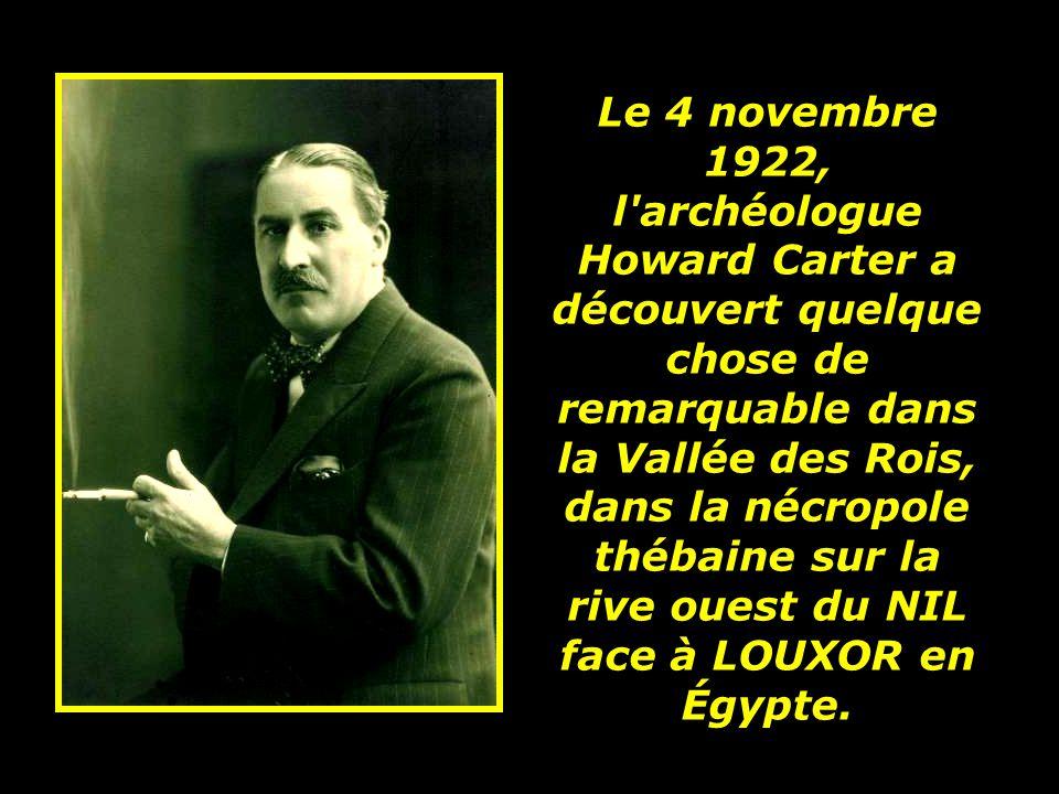 La découverte dun tombeau de pharaon intact et le mieux conservé jamais trouvé dans la Vallée des Rois.