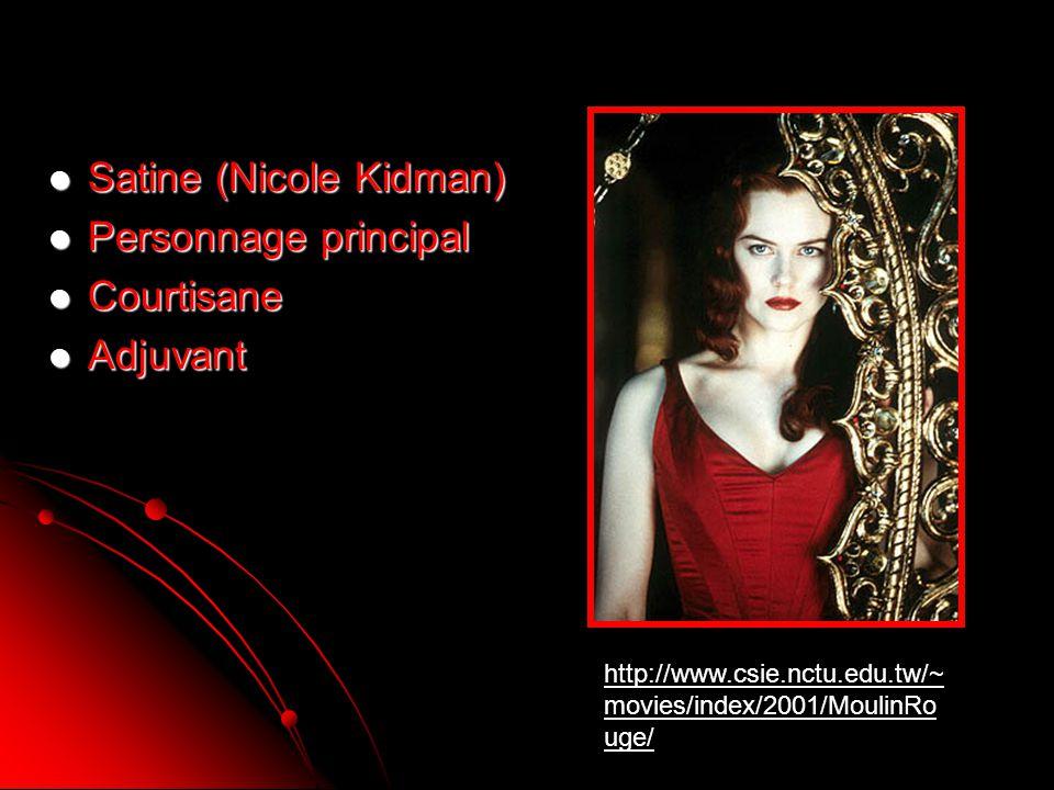 Satine (Nicole Kidman) Satine (Nicole Kidman) Personnage principal Personnage principal Courtisane Courtisane Adjuvant Adjuvant http://www.csie.nctu.e