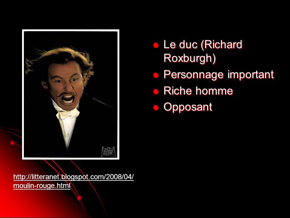 Le duc (Richard Roxburgh) Le duc (Richard Roxburgh) Personnage important Personnage important Riche homme Riche homme Opposant Opposant http://littera