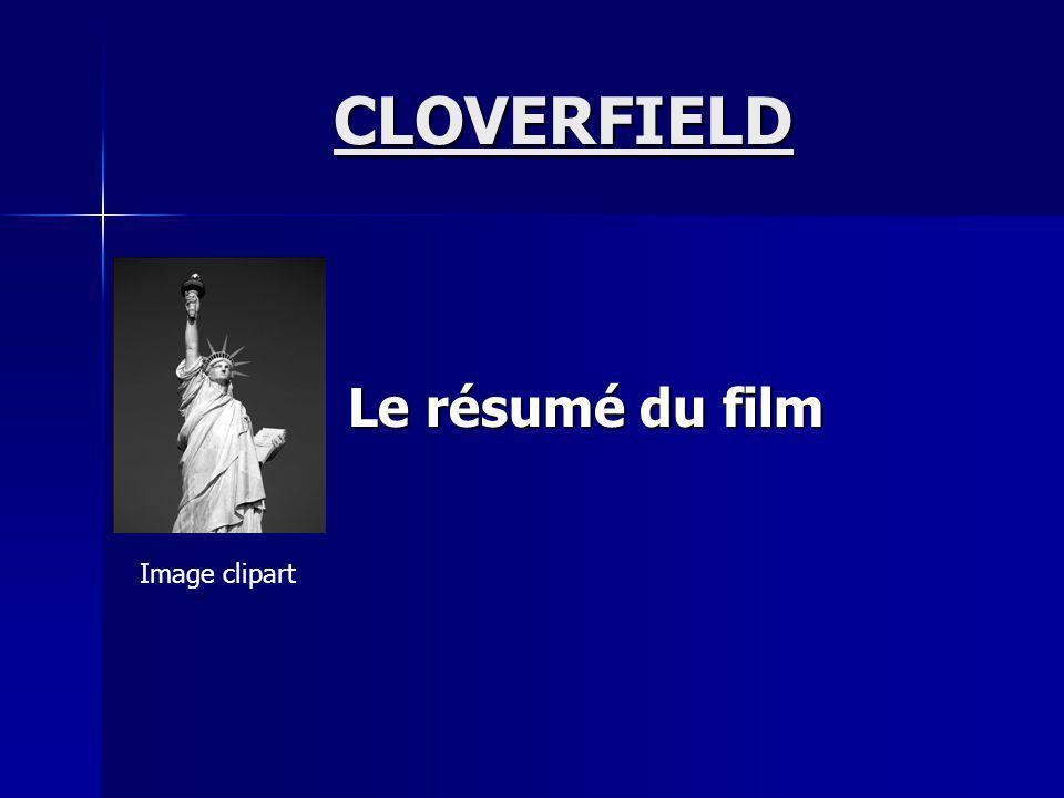 CLOVERFIELD Le résumé du film Image clipart