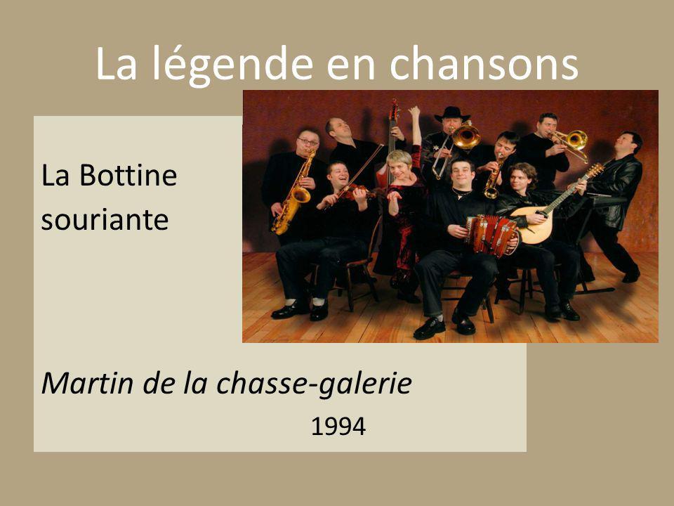 La Bottine souriante Martin de la chasse-galerie 1994 La légende en chansons