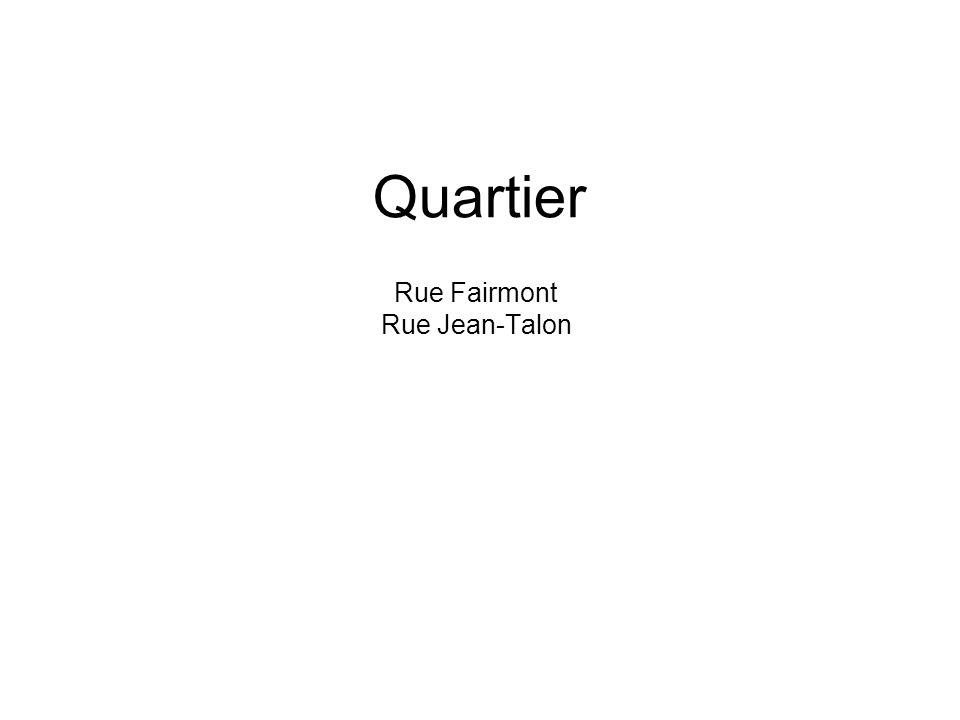 Quartier Rue Fairmont Rue Jean-Talon