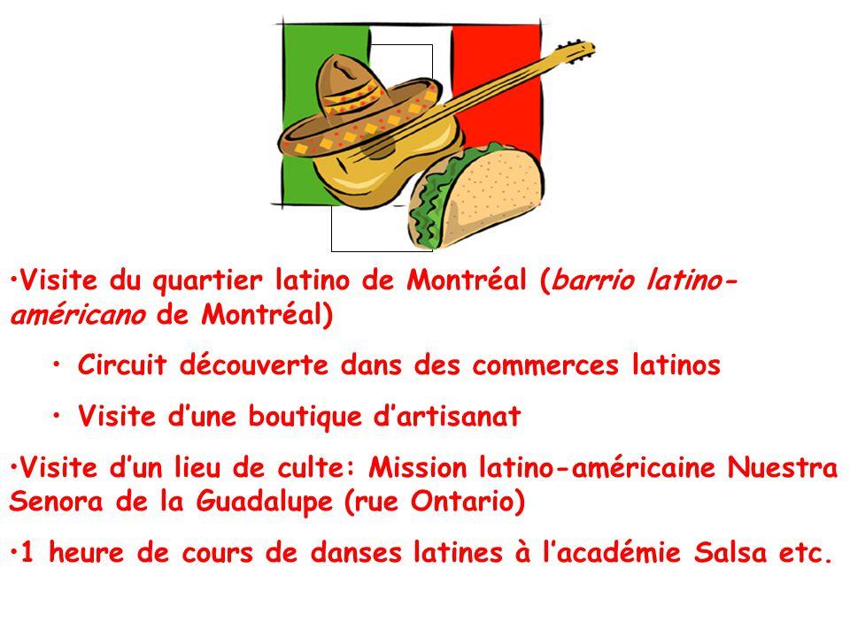 Visite du quartier latino de Montréal (barrio latino- américano de Montréal) Circuit découverte dans des commerces latinos Visite dune boutique dartis