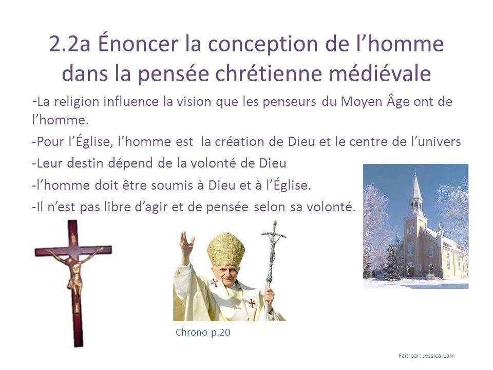 2.2a Énoncer la conception de lhomme dans la pensée chrétienne médiévale - La religion influence la vision que les penseurs du Moyen Âge ont de lhomme