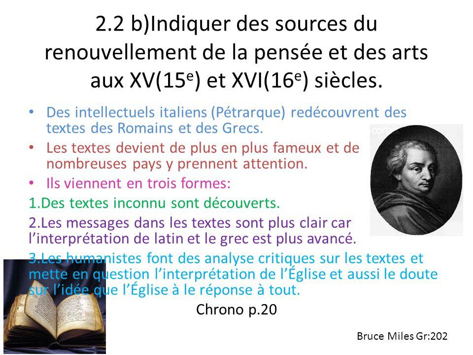 2.2 b)Indiquer des sources du renouvellement de la pensée et des arts aux XV(15 e ) et XVI(16 e ) siècles. Des intellectuels italiens (Pétrarque) redé