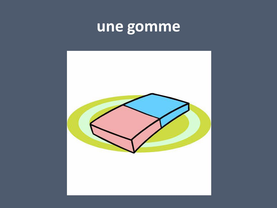 une gomme