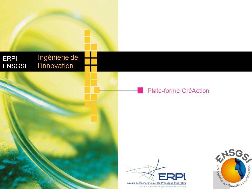 ERPI ENSGSI Plate-forme CréAction Ingénierie de linnovation
