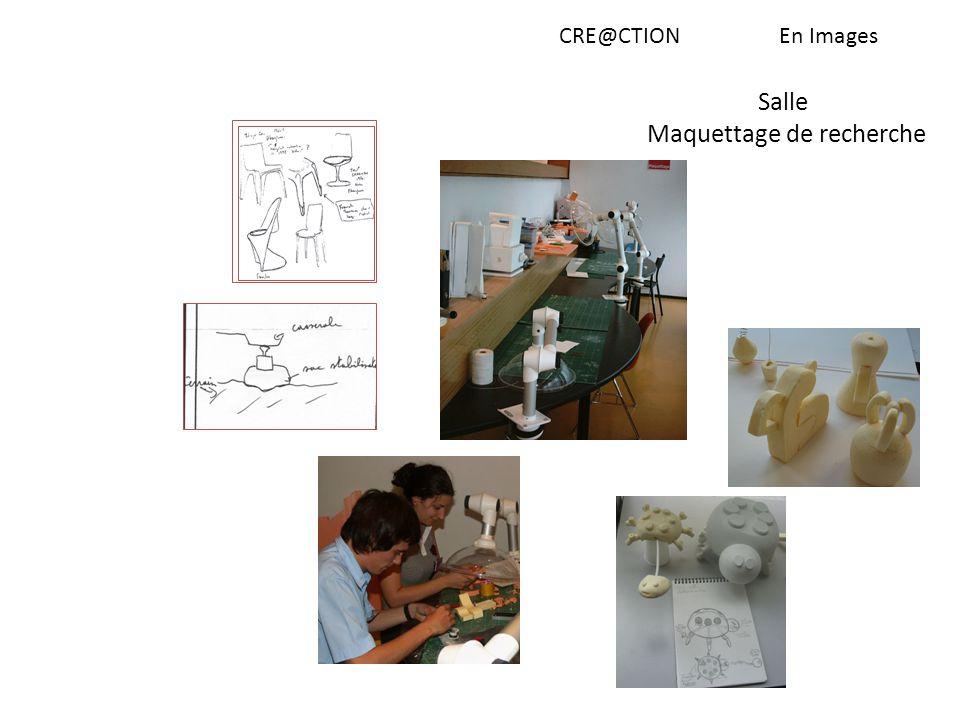 CRE@CTIONEn Images Salle Maquettage de recherche