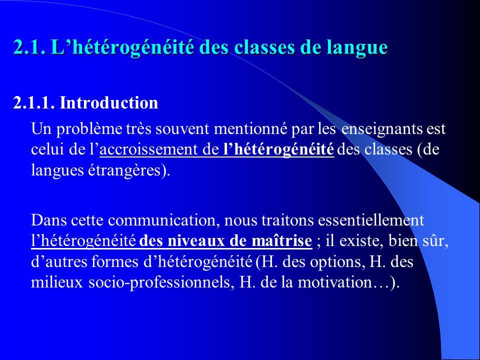 2.1. Lhétérogénéité des classes de langue 2.1.1.