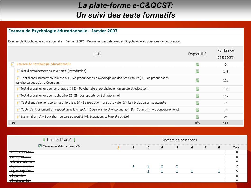 La plate-forme e-C&QCST: Un suivi des tests formatifs