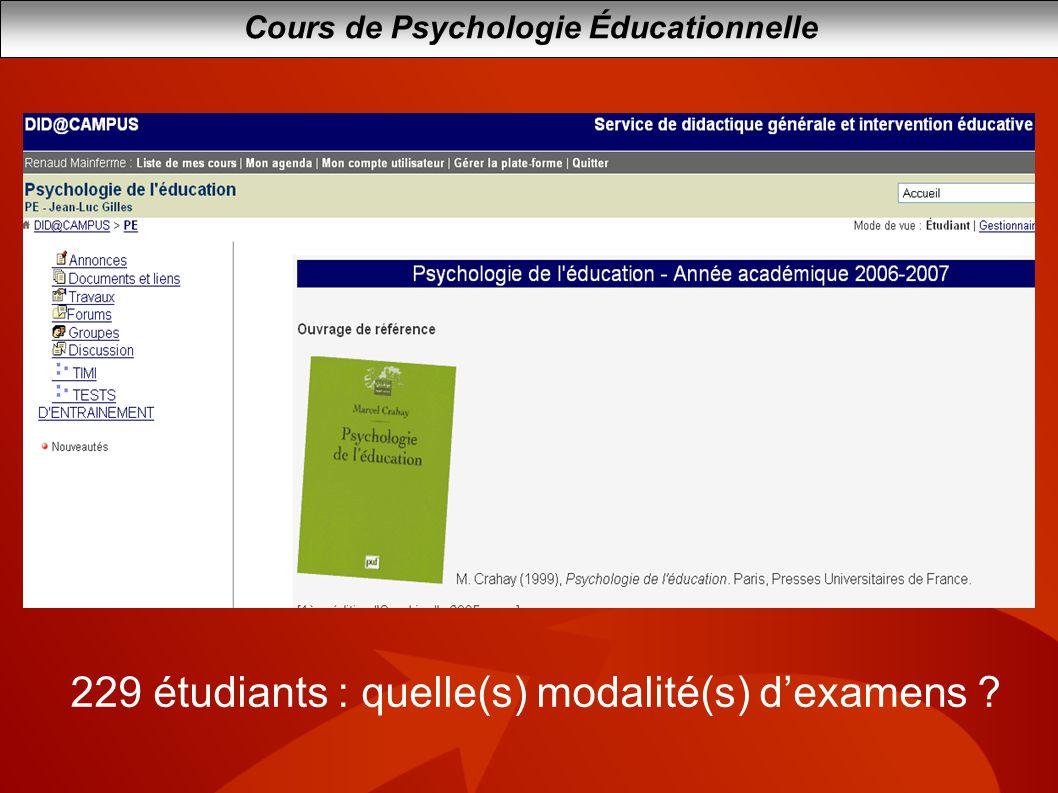 Cours de Psychologie Éducationnelle 229 étudiants : quelle(s) modalité(s) dexamens ?