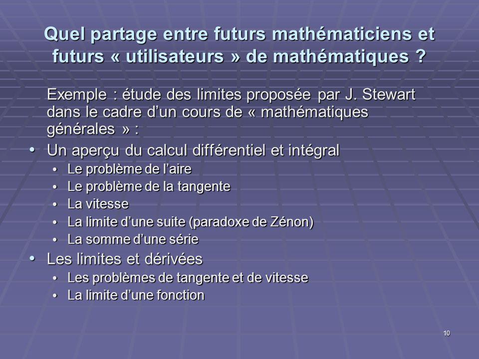 10 Quel partage entre futurs mathématiciens et futurs « utilisateurs » de mathématiques .