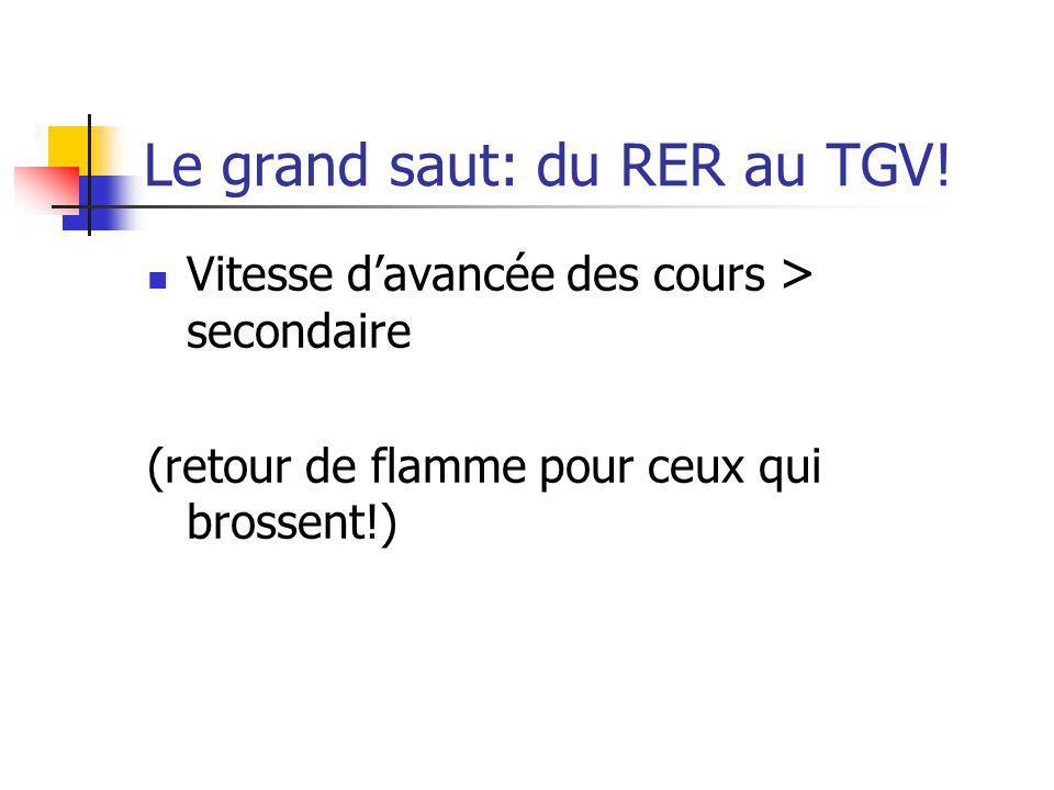 Le grand saut: du RER au TGV! Vitesse davancée des cours > secondaire (retour de flamme pour ceux qui brossent!)