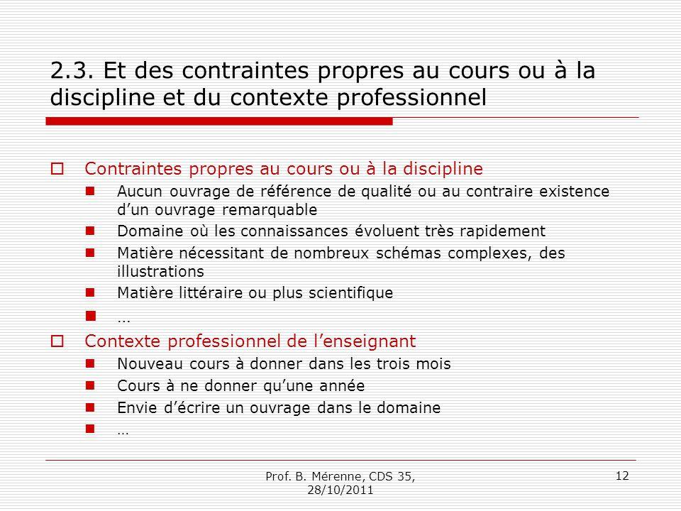 2.3. Et des contraintes propres au cours ou à la discipline et du contexte professionnel Contraintes propres au cours ou à la discipline Aucun ouvrage