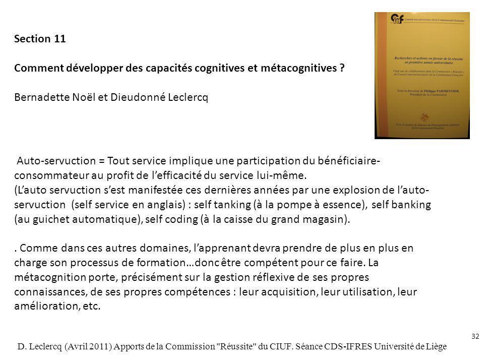 Section 11 Comment développer des capacités cognitives et métacognitives ? Bernadette Noël et Dieudonné Leclercq Auto-servuction = Tout service impliq