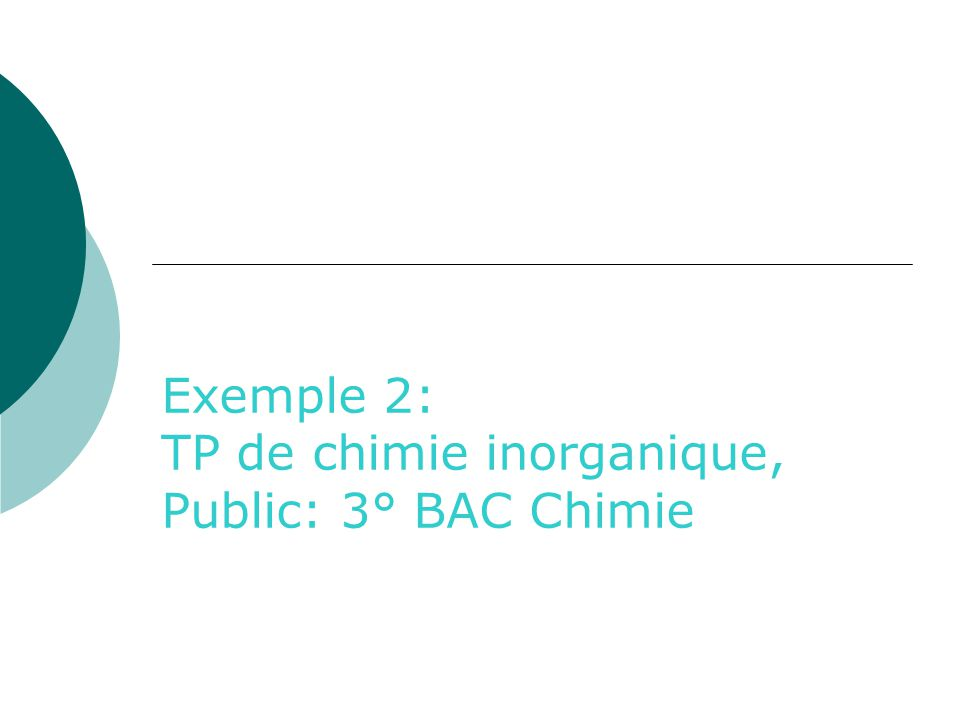 Exemple 2: TP de chimie inorganique, Public: 3° BAC Chimie