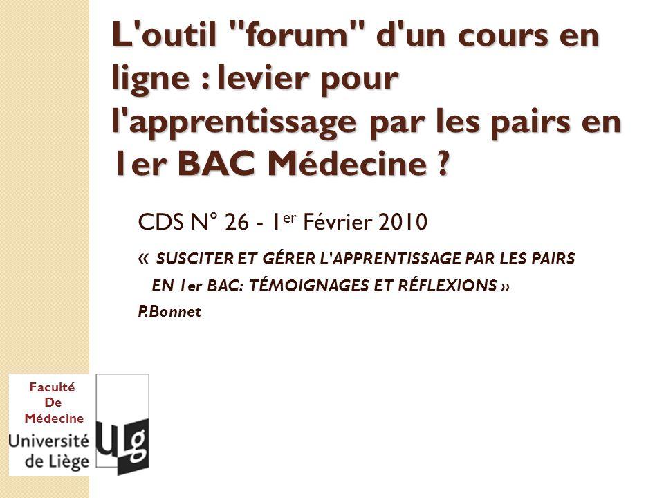 Faculté De Médecine L outil forum d un cours en ligne : levier pour l apprentissage par les pairs en 1er BAC Médecine .