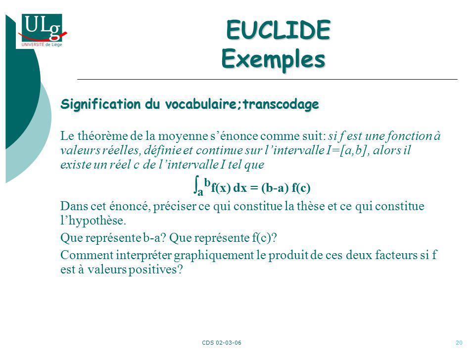 CDS 02-03-0620 Signification du vocabulaire;transcodage Le théorème de la moyenne sénonce comme suit: si f est une fonction à valeurs réelles, définie