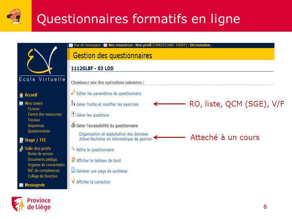 Questionnaires formatifs en ligne 6 RO, liste, QCM (SGE), V/F Attaché à un cours