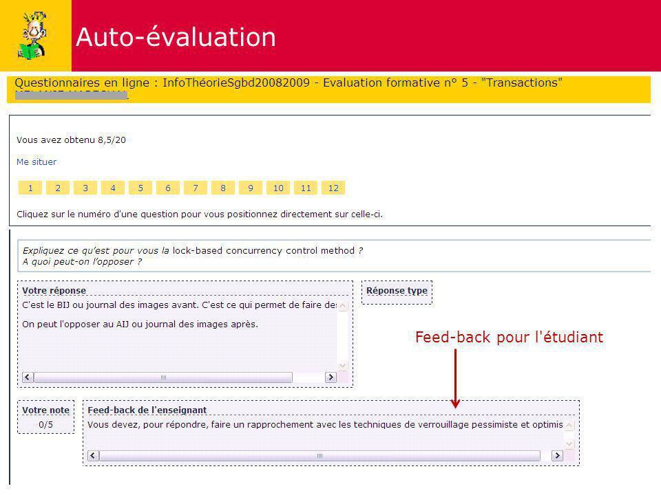 8 Auto-évaluation Feed-back pour l'étudiant