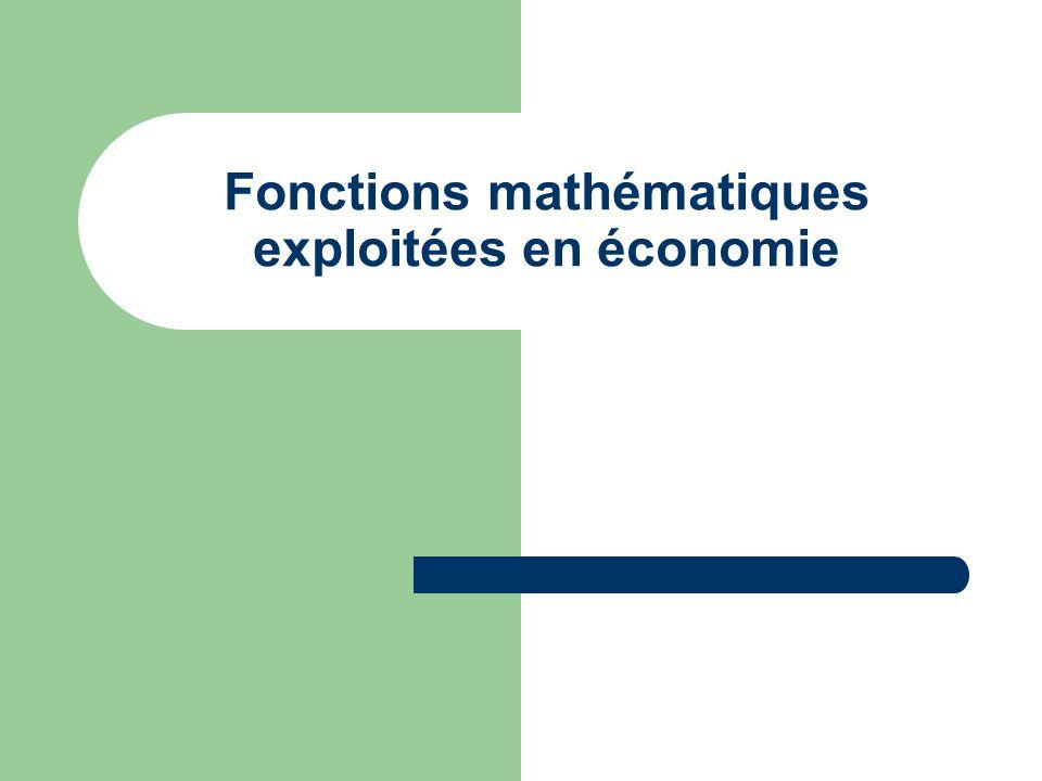 Fonctions mathématiques exploitées en économie