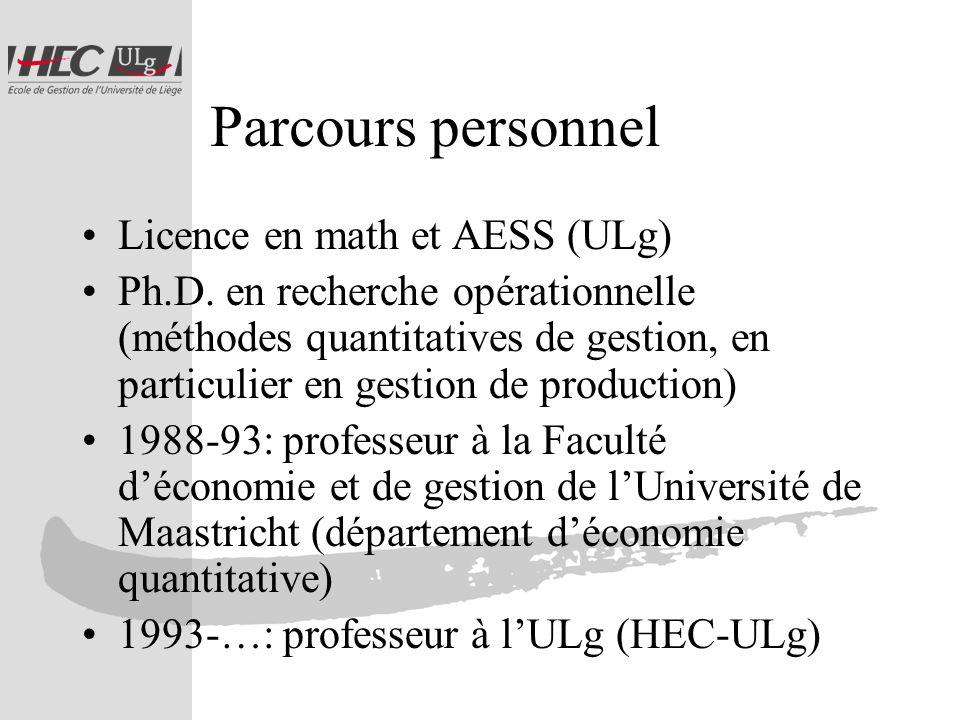 Parcours personnel Licence en math et AESS (ULg) Ph.D.
