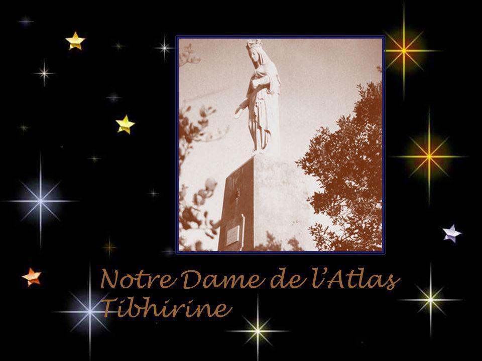 Notre Dame de lAtlas Tibhirine