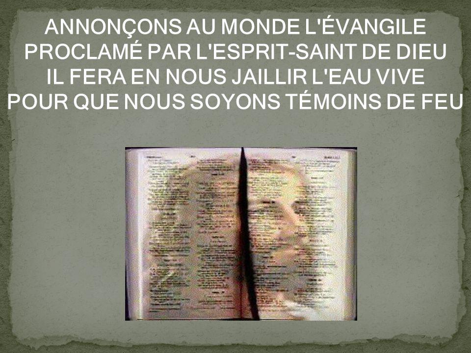 TOUS ENSEMBLES BÂTISSONS L'ÉGLISE SOYONS DANS L'UNITÉ DU ST-ESPRIT NOUS LES MEMBRES DU CORPS DE JÉSUS-CHRIST NOUS FORMONS UNE SEULE FAMILLE