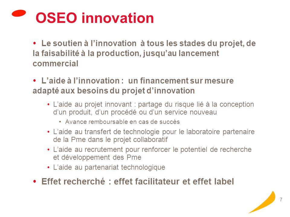 18 POLES DE COMPETITIVITE Financement : 1,5 milliard dEuros sur 3 ans, essentiellement pour les projets : Un tiers provenance directe du Ministère de lIndustrie (FCE) Deux tiers de financement complémentaires des Agences (OSEO, ANR, AII, CDC) Implication des collectivités locales (gouvernance, financement) Au 30 septembre 2006 : 176 projets coopératifs lancés, pour 1,8 M de programme de R&D