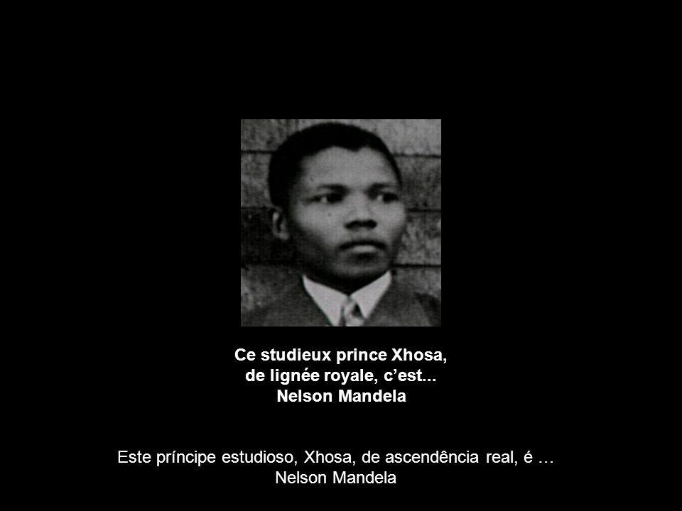 Ce studieux prince Xhosa, de lignée royale, cest...