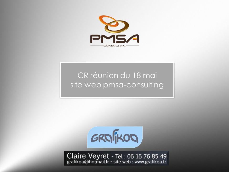 CR réunion du 18 mai site web pmsa-consulting CR réunion du 18 mai site web pmsa-consulting