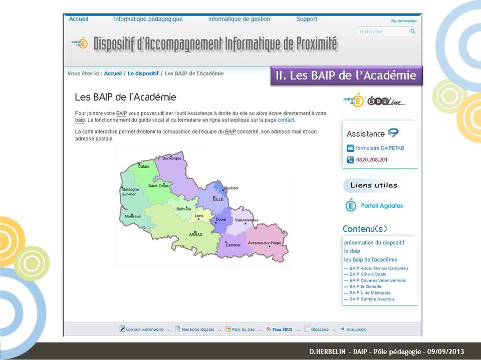 II. Les BAIP de lAcadémie D.HERBELIN – DAIP – Pôle pédagogie – 09/09/2013