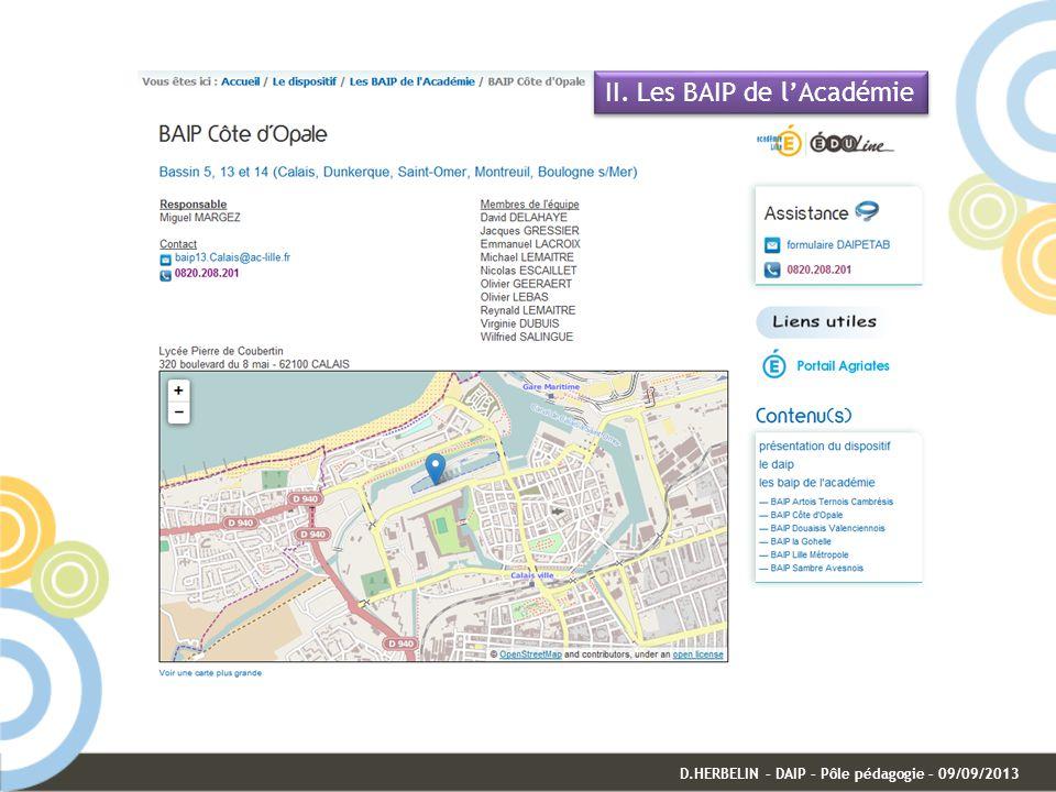 D.HERBELIN – DAIP – Pôle pédagogie – 09/09/2013 II. Les BAIP de lAcadémie